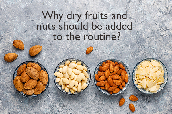Add dry fruits in your routine