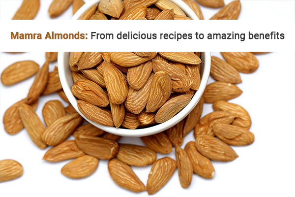 Mamra Almonds: From delicious recipes to amazing benefits