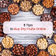 8 Tips to Buy Dry Fruits Online